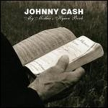 MY MOTHERS HYMN BOOK by Johnny Cash