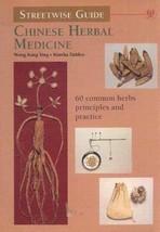 Chinese Herbal Medicine: Streetwise Guide Ying, Wong Kang and Dahlen, Martha image 2