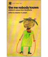 The Me Nobody Knows: Children's Voices from the Ghetto [Paperback] [Jan ... - $9.90