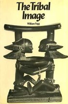 Tribal Image: Wooden Figure Sculpture of the World [May 01, 1978] Fagg, ... - $18.90