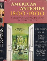 American Antiques, 1800-1900; A Collector's History and Guide [Jan 01, 1... - $32.40
