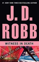 Witness in Death (In Death Series) [Audio CD] Robb, J. D. and Ericksen, Susan