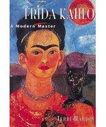 Kahlo, Frida: A Modern Master (Great Masters) Hardin, Terri - $10.03