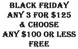 Pre Through Black Friday Pick 3 For $125 & Choose Any $100 Or Less Item Free - $250.00