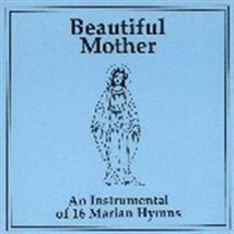 BEAUTIFUL MOTHER (Instrumental) by Jack Heinzl - BMIJH02CD