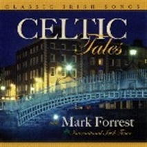 CELTIC TALES by Mark Forrest - MF1115