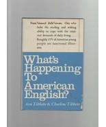 What's Happening to American English? - Arn & Charlene Tibbetts - HC - 1... - $8.81