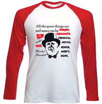 Winston Churchill All The Great Things Quote - Red Long Sleeved Cotton Tshirt - $27.10