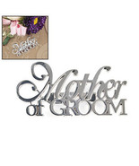 Mother Of Groom Pin - Wedding Party Pin - $3.89