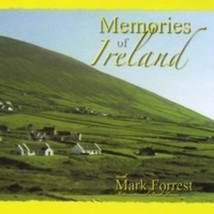 Memories of Ireland by Mark Forrest - MF1010CD