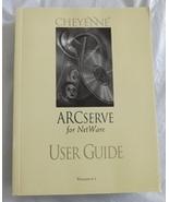 ARC Serve for Netware - User Guide - Cheyenne (Version 6.1) - $10.50