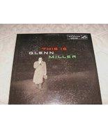 This Is Glenn Miller [Vinyl] Glenn Miller - $18.79