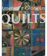 America's Glorious Quilts [Hardcover] [Jan 01, 1987] Dennis Duke and Deb... - $27.00