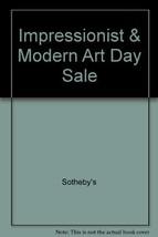 Impressionist & Modern Art Day Sale [Paperback] [Jan 01, 2006] Sotheby's - $19.80