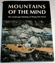 Mountains of the Mind: The Landscape Painting of Wang Chi-ch'ien [Hardco... - $32.40