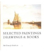 Selected Paintings Drawings & Books [Paperback] [Apr 15, 1977] Yale Cent... - $8.10