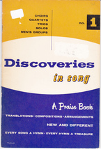 DISCOVERIES IN SONG NO. 1 - A PRAISE BOOK - $5.00