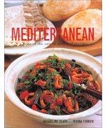 Mediterranean A Taste of the Sun in Over 150 Recipes [Jan 01, 2001] Jacq... - $9.00
