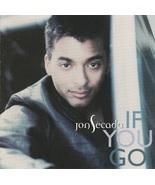 Jon Secada If You Go CD - $4.99