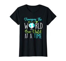 New Style - Changing The World One Child At A Time Funny Teacher Tshirt ... - $19.95+