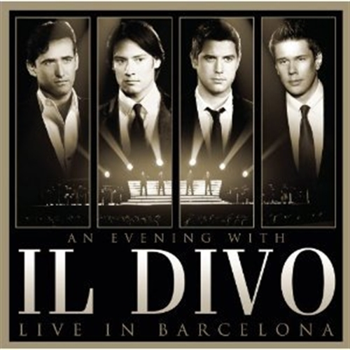 An evening with il divo live in barcelona cd dvd by il divo