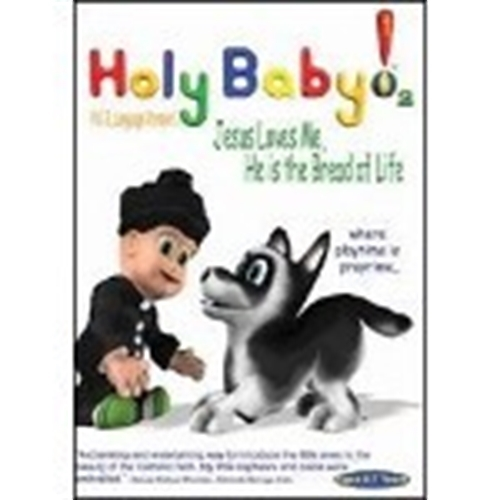 Holy baby vol. 2 jesus loves me  he is the bread of life
