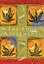 The Four Agreements: A Practical Guide to Personal Freedom (A Toltec Wisdom Book image 2