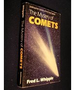 The Mystery of Comets [Jan 01, 1985] Fred L. Whipple and Daniel W. E. Green - $19.55
