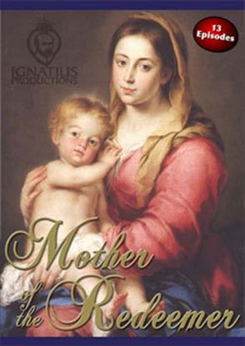 Mother of the redeemer  dvd by fr mitch pacwa s.j.