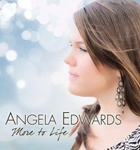 Angela Edwards - More to Life [Audio CD]  - $29.70