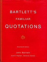 Bartlett's Familiar Quotations by Justin Kaplan and John Bartlett 2002 H... - $22.00