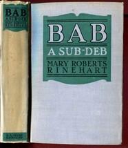 MARY ROBERTS RINEHART Bab A Sub Deb A L Burt Company 1917 Hardcover - $20.00