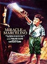 MIRACLE OF MARCELINO