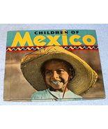 Rand McNally Non Fiction Picture Book Children of Mexico 1936 - $9.95
