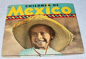 Rand McNally Non Fiction Picture Book Children of Mexico 1936
