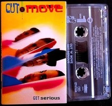 CUT 'N' MOVE - Get Serious CASSETTE  - $11.23