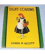 Louisa M Alcott Book Eight Cousins Retold by Viola Lowe 1938 Book - $5.95