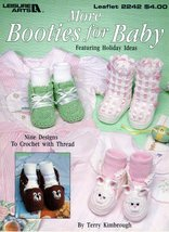 More Booties for Baby Thread Crochet Leisure Arts Leaflet 2242 Teddy Bear, Bunny - $5.95