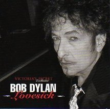 Lovesick: Victoria's Secret Exclusive CD by Bob Dylan [Music CD] [Audio ... - $18.99