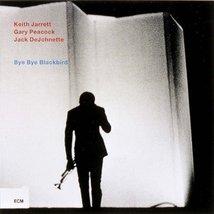 Bye Bye Blackbird by Jarrett, Keith Trio [Music CD] [Audio CD] - $20.00