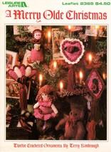 A Merry Olde Christmas Twelve Crocheted Ornaments Leisure Arts Leaflet 2... - $6.50