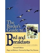 PEGGY VAN HULSTEYN - The Birder's Guide to Bed and Breakfasts: United St... - $5.00