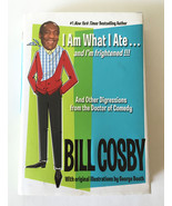 I Am What I Ate...and I'm frightened!!!  BILL COSBY 2003 Bestselling Book - $9.85