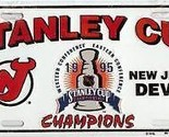 NEW JERSEY DEVILS LOGO 1995 STANLEY CUP CHAMPS   NHL HOCKEY LICENSE PLATE