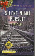 Silent Night Pursuit KatyLee(Roads to Danger)(Love Inspired Large Print ... - $2.25