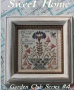 Sweet Home #4 Garden Club Series cross stitch chart Blackbird Designs  - $8.10