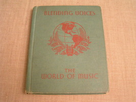 BLENDING VOICES -1936 VINTAGE GRADE SCHOOL ILLUSTRATED MUSIC CLASS TEXTB... - $7.69
