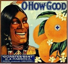 O How Good Orange Fruit Crate Label Art Print   Duarte Ca - $9.87