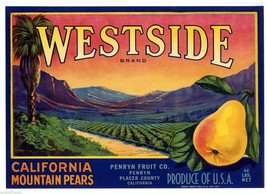 Westside Pears Crate Label Art Print  Penryn Fruit Co. Placer County Ca - $9.89