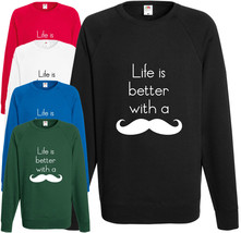 Life Is Better Moustache Sweatshirt Funny Jumper Shabby Chic Geek Comedy... - $24.91
